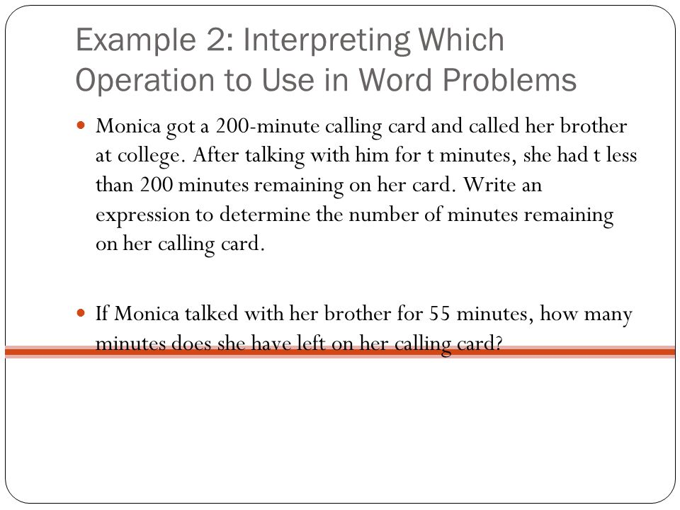 Example 2: Interpreting Which Operation to Use in Word Problems