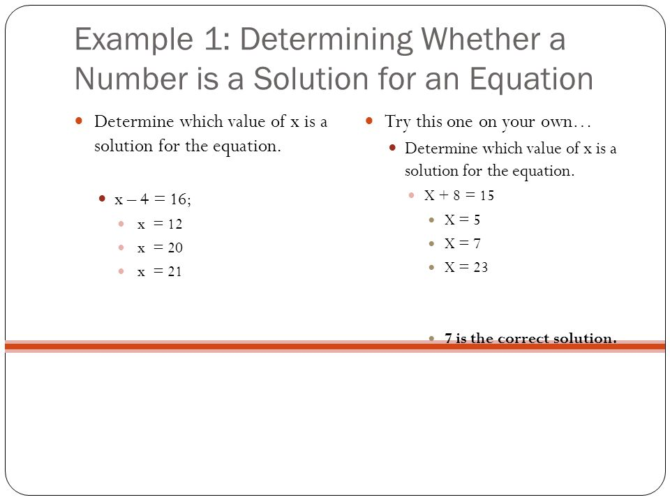 Example 1: Determining Whether a Number is a Solution for an Equation
