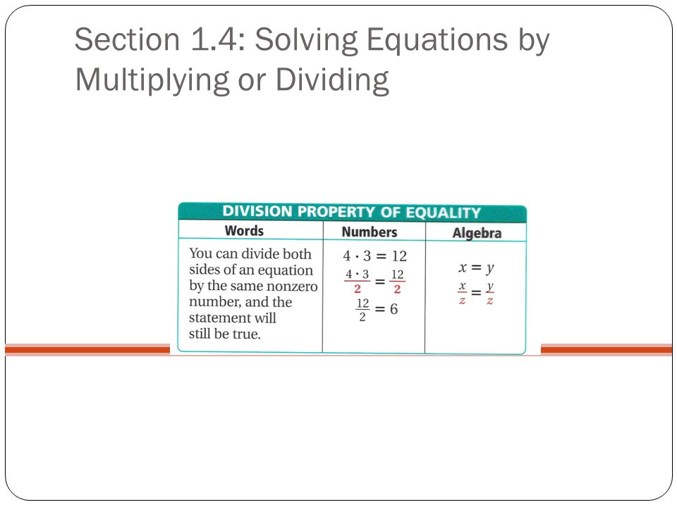 Section 1.4: Solving Equations by Multiplying or Dividing