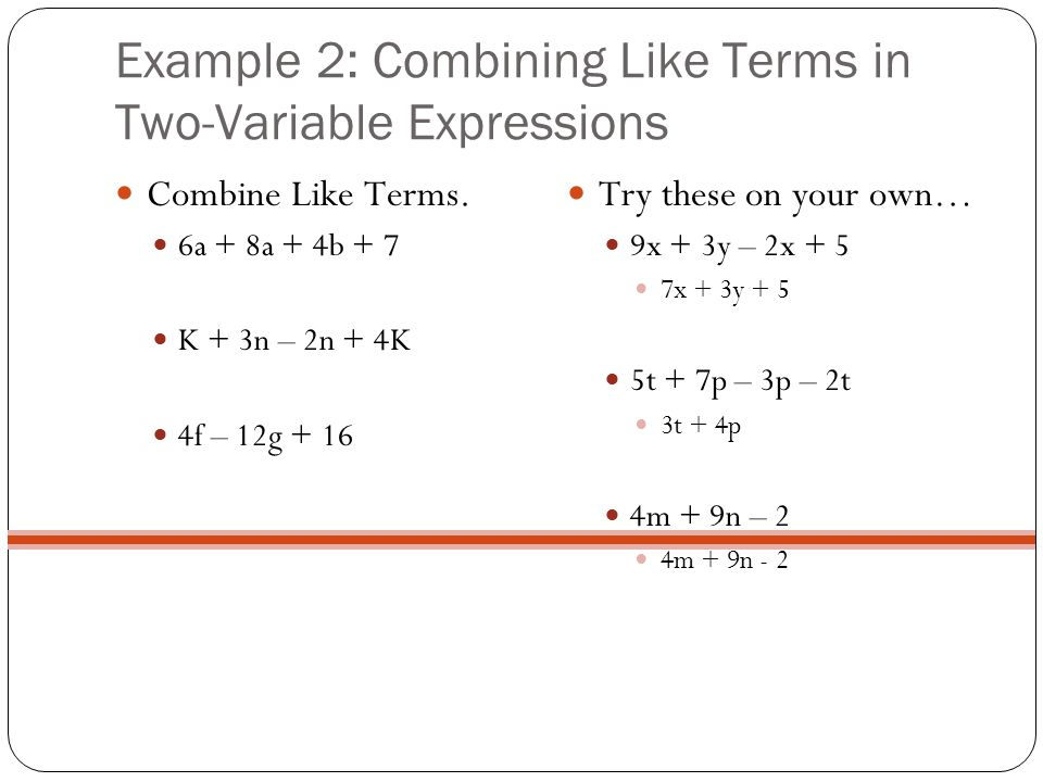 Example 2: Combining Like Terms in Two-Variable Expressions