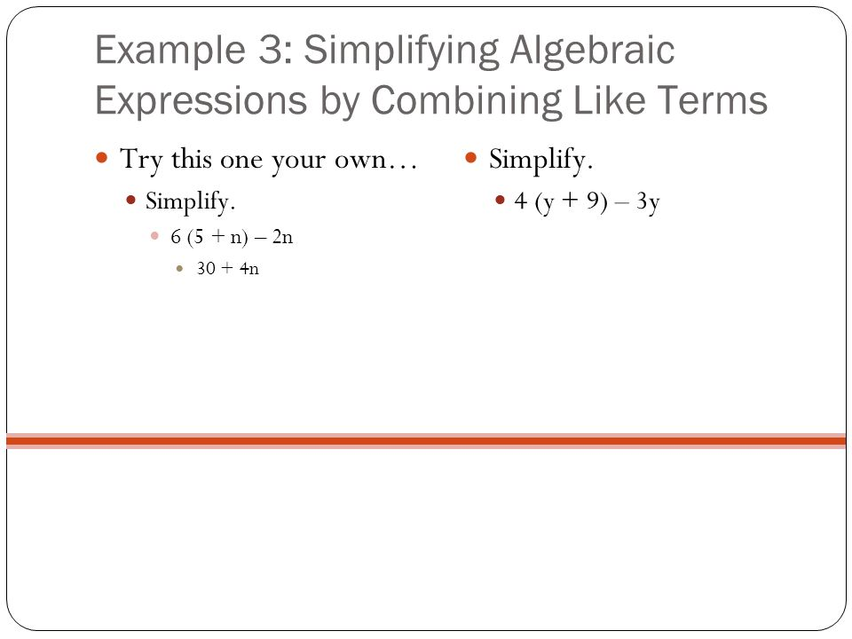 Example 3: Simplifying Algebraic Expressions by Combining Like Terms