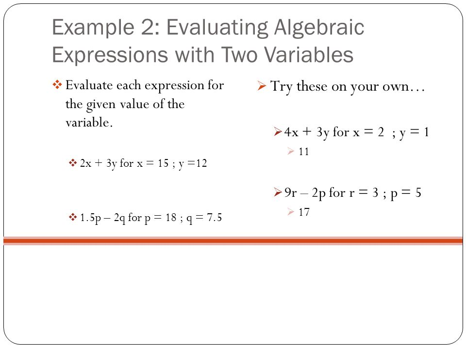 Example 2: Evaluating Algebraic Expressions with Two Variables