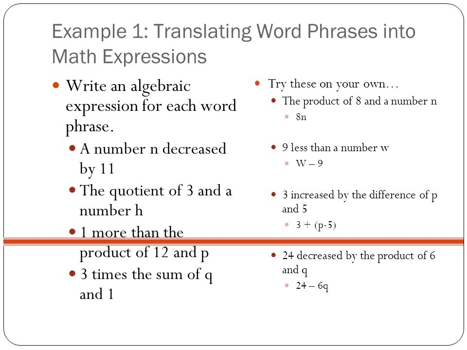 Example 1: Translating Word Phrases into Math Expressions