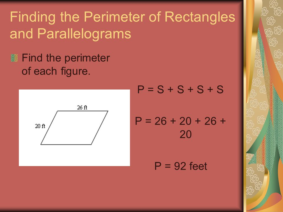 Finding the Perimeter of Rectangles and Parallelograms