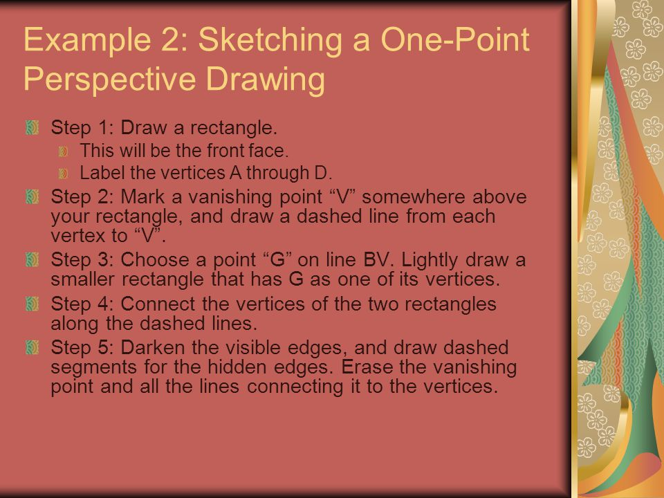 Example 2: Sketching a One-Point Perspective Drawing