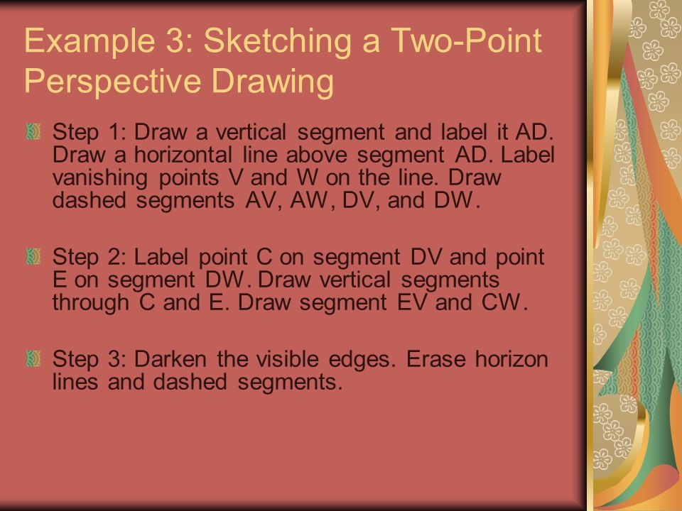 Example 3: Sketching a Two-Point Perspective Drawing