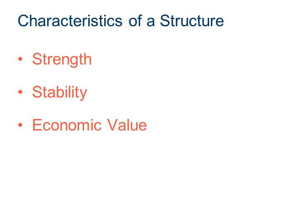 Characteristics of a Structure