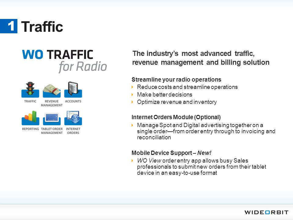 Traffic 1. The industry's most advanced traffic, revenue management and billing solution. Streamline your radio operations.