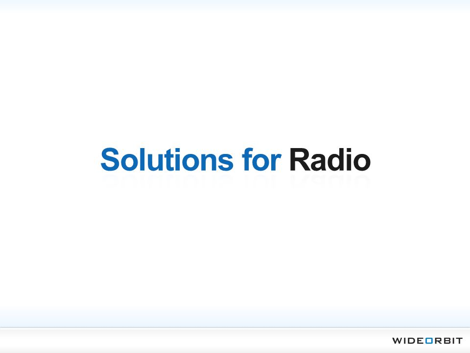 Solutions for Radio