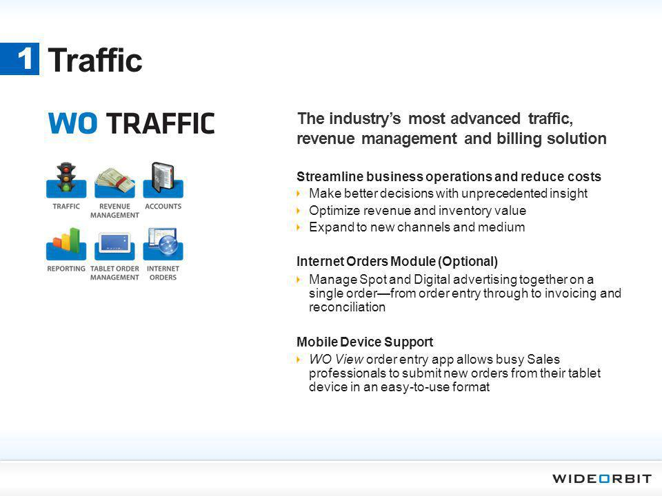 Traffic 1. The industry's most advanced traffic, revenue management and billing solution. Streamline business operations and reduce costs.