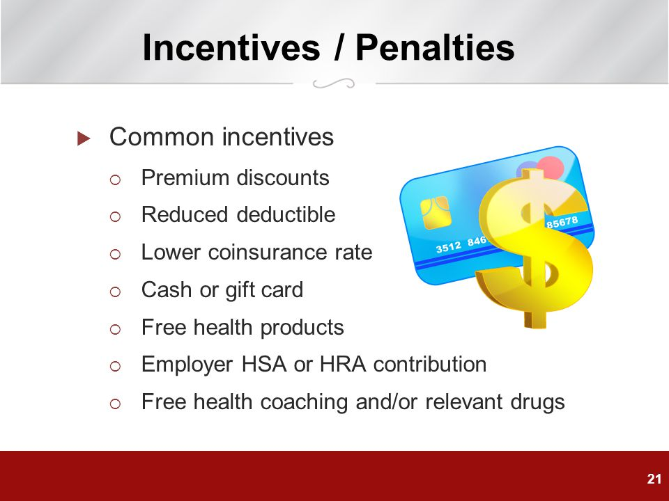 Incentives / Penalties
