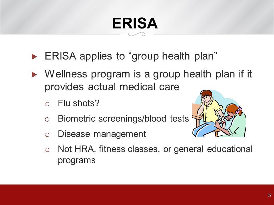 ERISA ERISA applies to group health plan