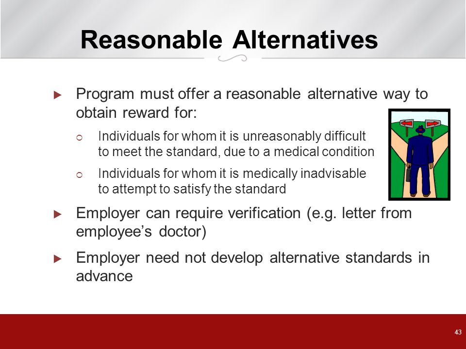 Reasonable Alternatives