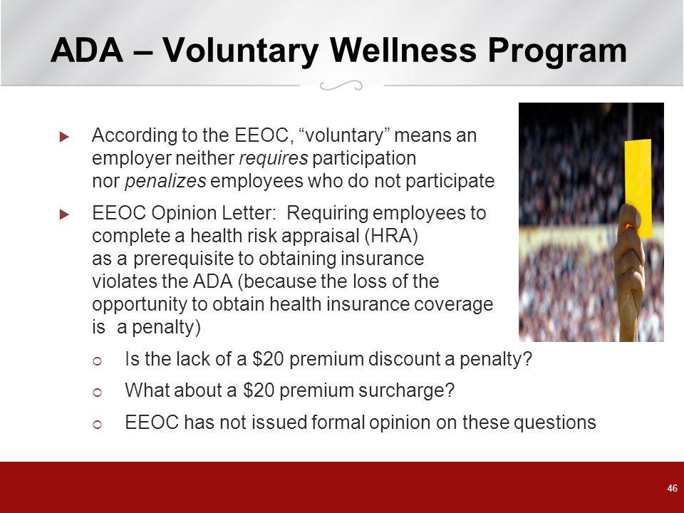 ADA – Voluntary Wellness Program