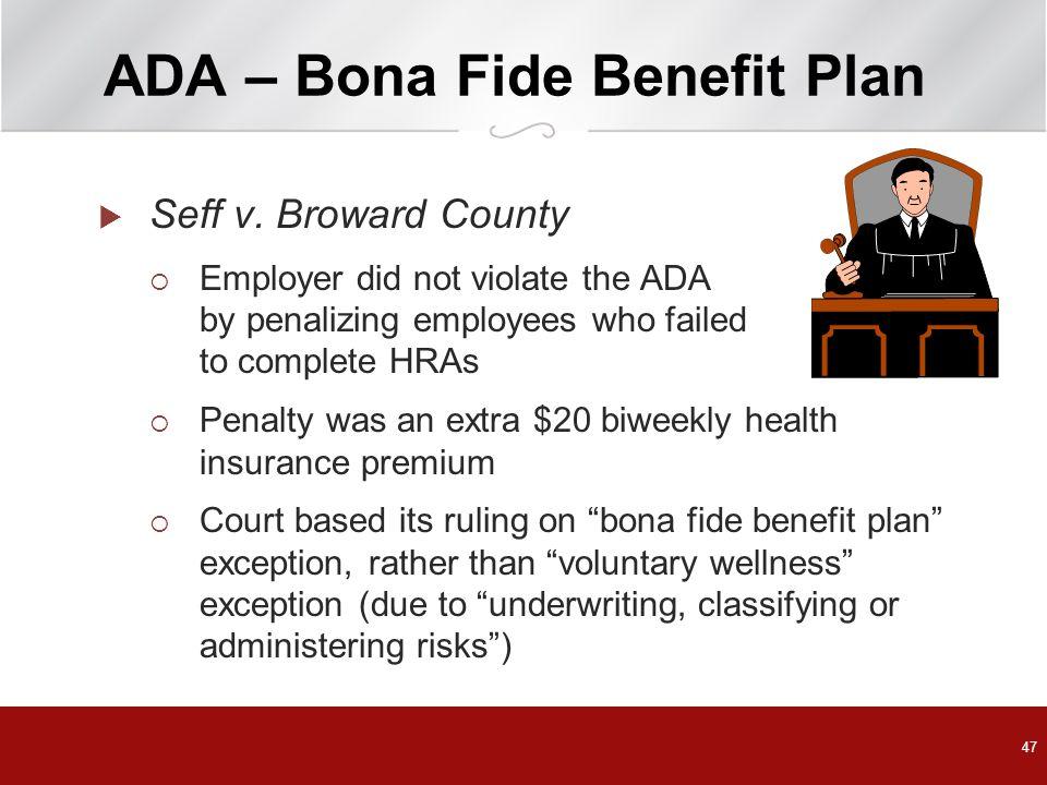ADA – Bona Fide Benefit Plan