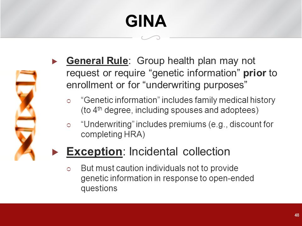 GINA Exception: Incidental collection