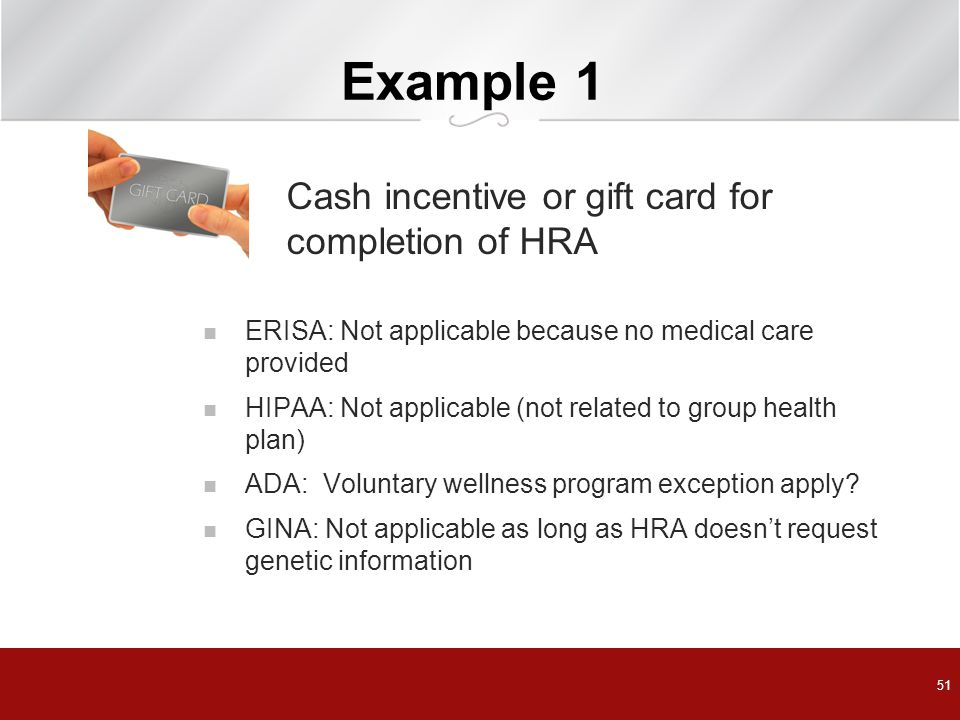 Example 1 Cash incentive or gift card for completion of HRA