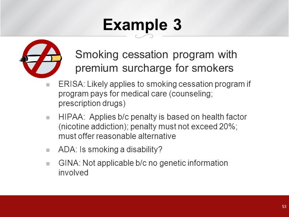 Example 3 Smoking cessation program with premium surcharge for smokers