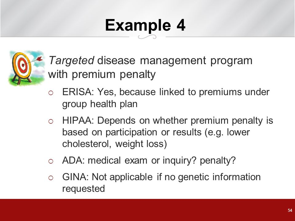 Example 4 Targeted disease management program with premium penalty
