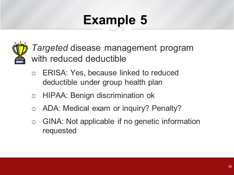 Example 5 Targeted disease management program with reduced deductible