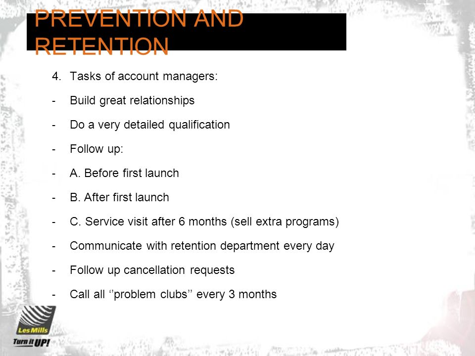 PREVENTION AND RETENTION