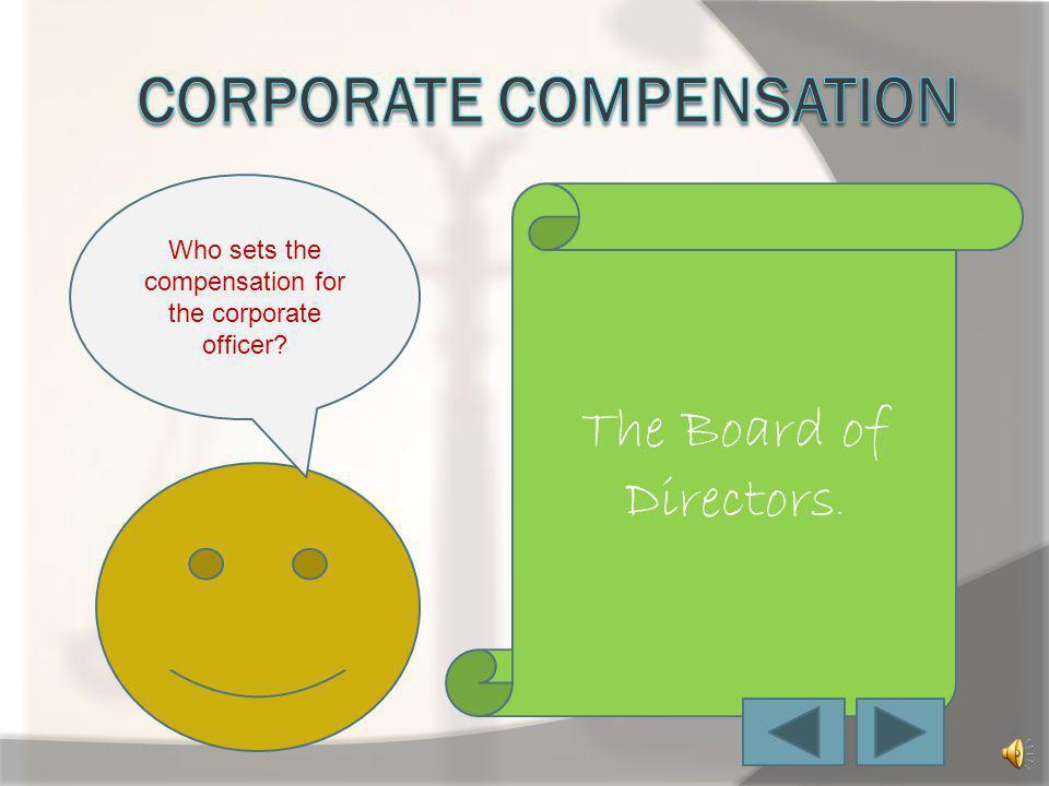 Corporate compensation