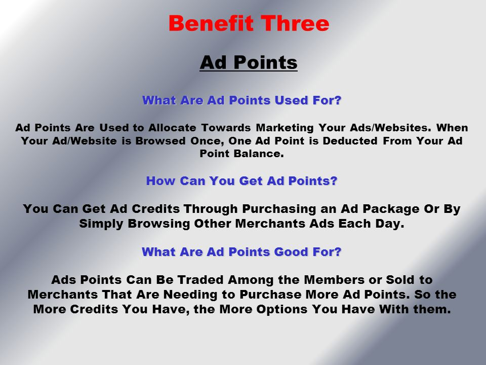 Benefit Three Ad Points