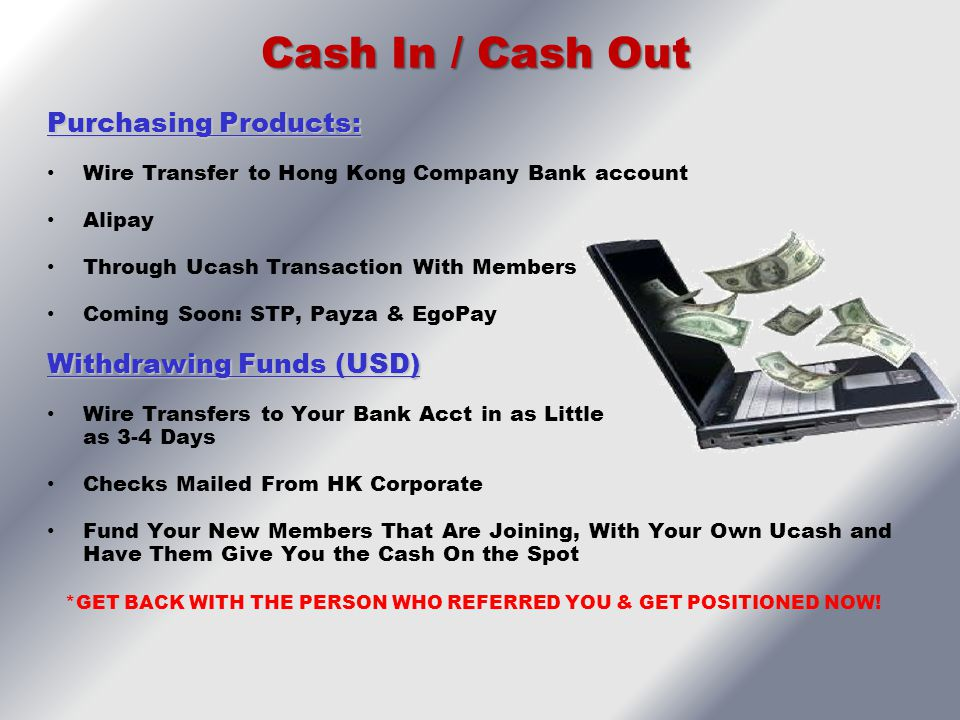 Cash In / Cash Out Purchasing Products: Withdrawing Funds (USD)