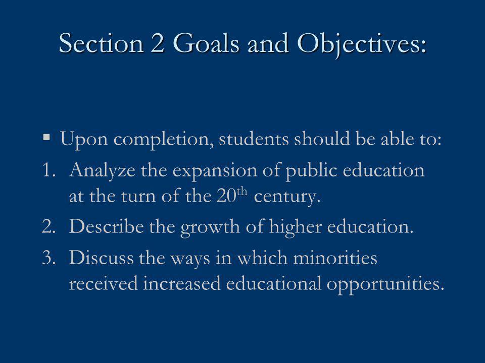 Section 2 Goals and Objectives:
