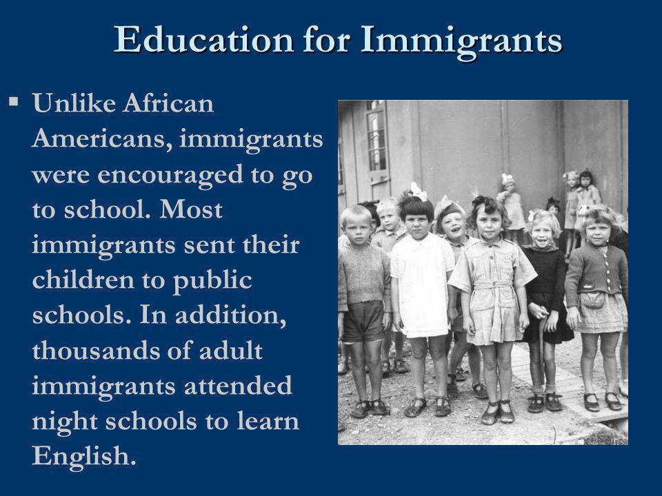 Education for Immigrants
