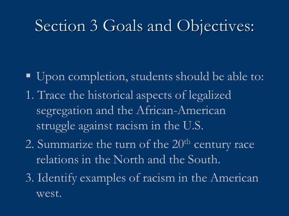 Section 3 Goals and Objectives: