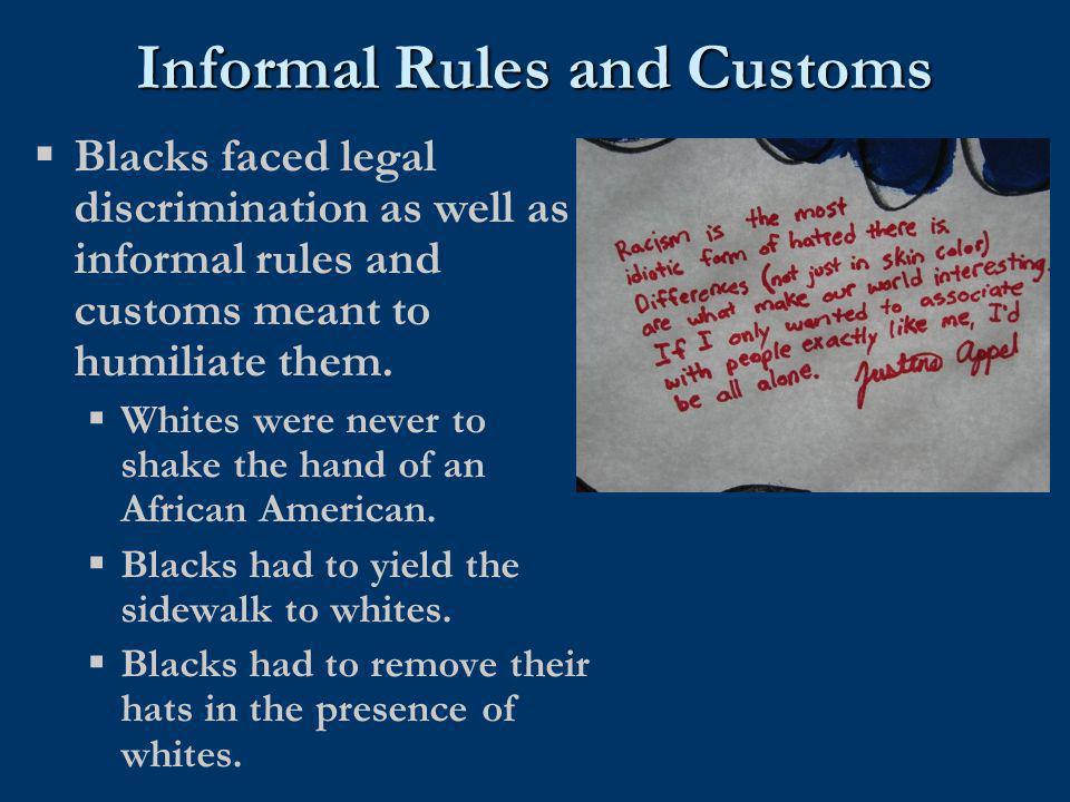 Informal Rules and Customs