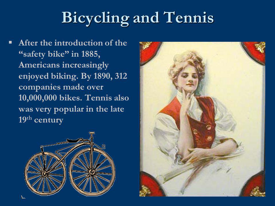 Bicycling and Tennis