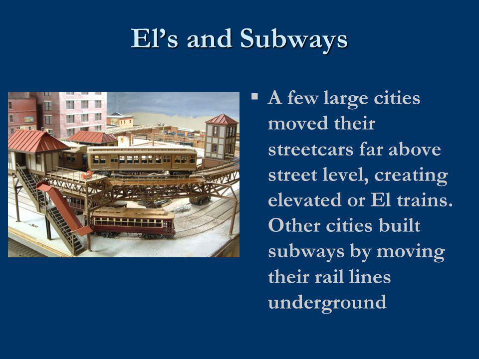 El's and Subways