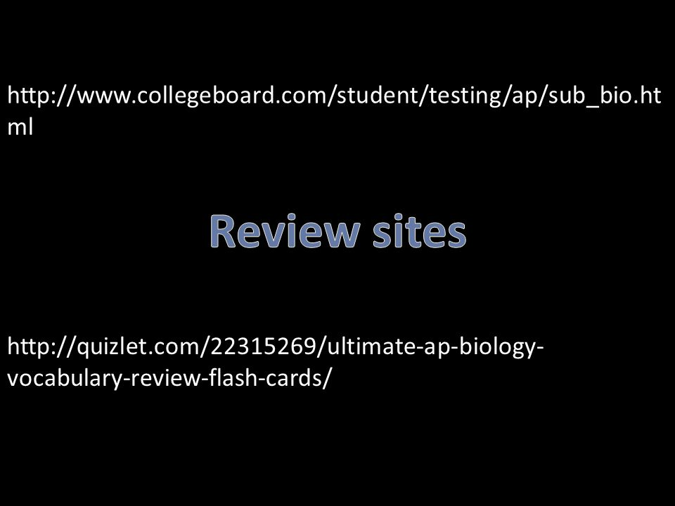 http://www.collegeboard.com/student/testing/ap/sub_bio.html Review sites.