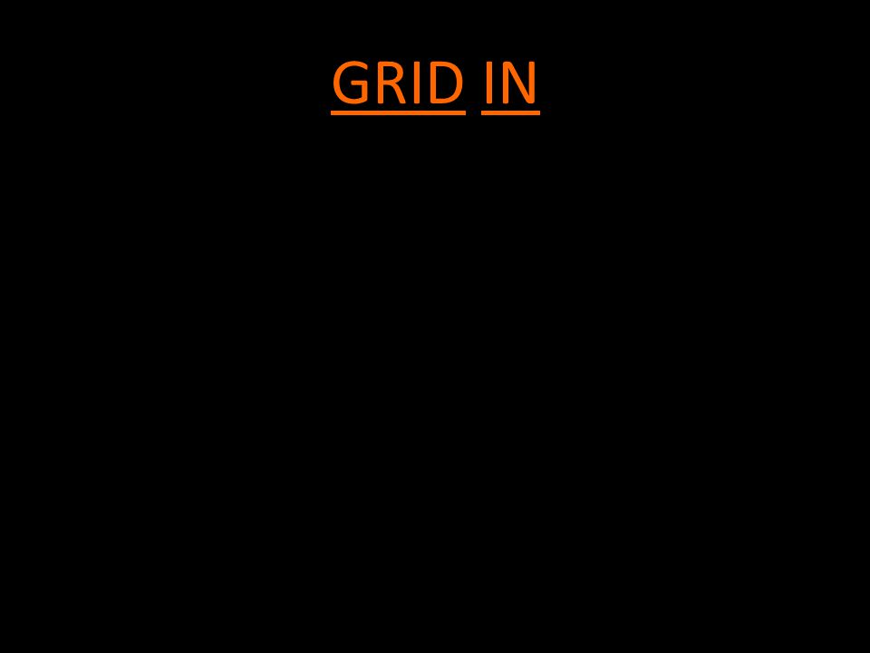GRID IN 4 function calculator