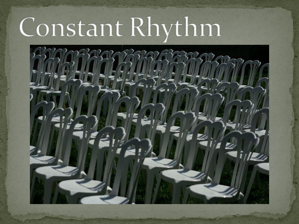 Constant Rhythm
