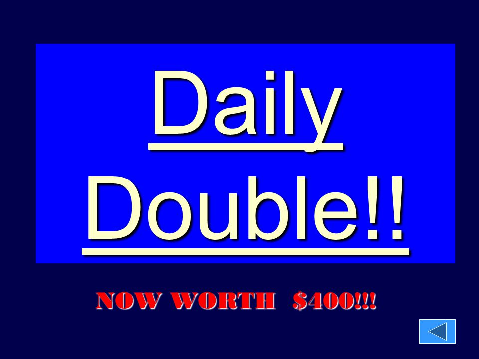 Daily Double!! NOW WORTH $400!!!