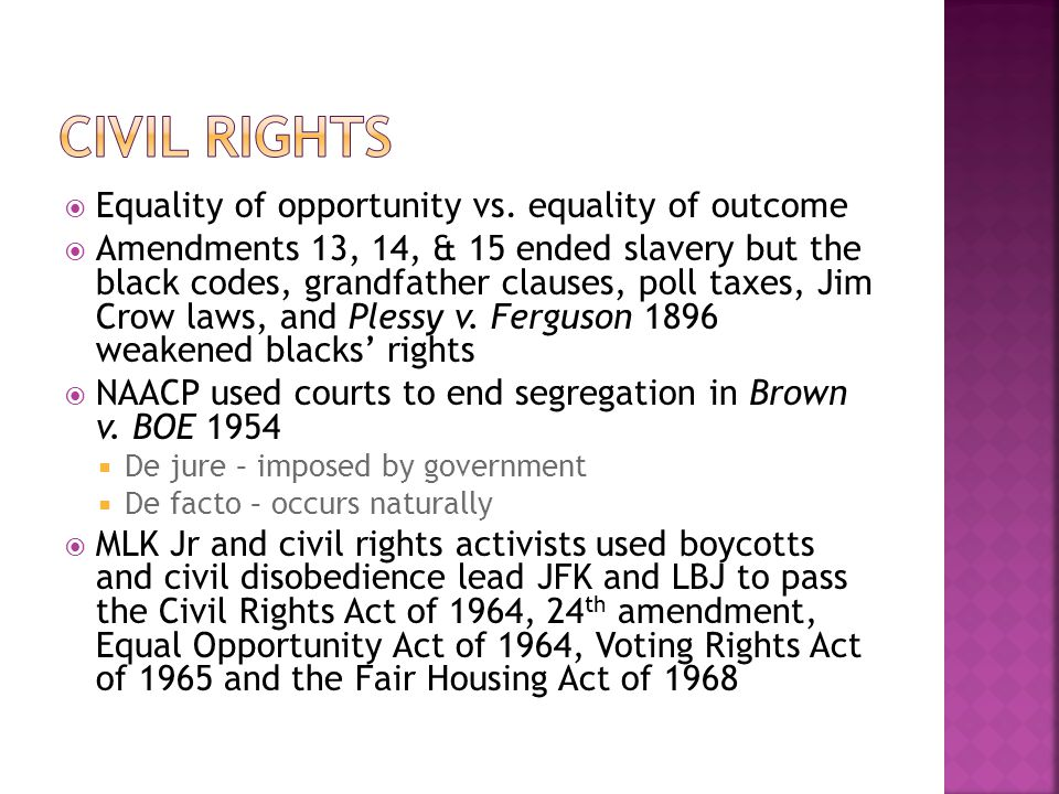 Civil Rights Equality of opportunity vs. equality of outcome