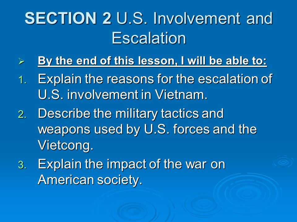 SECTION 2 U.S. Involvement and Escalation