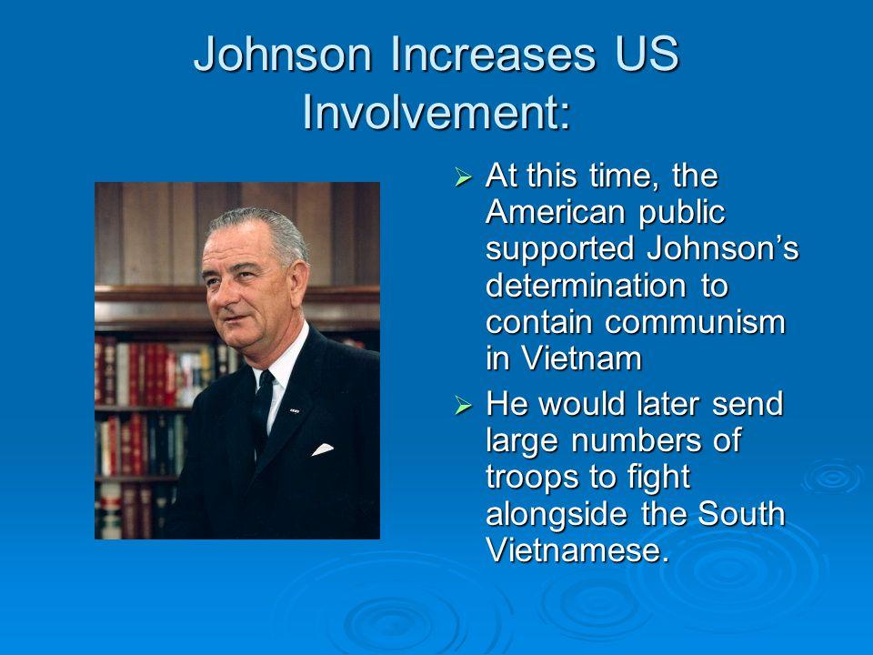 Johnson Increases US Involvement: