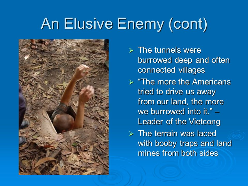 An Elusive Enemy (cont)