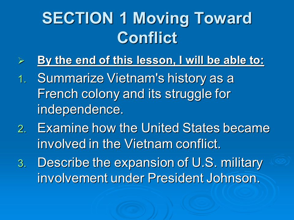 SECTION 1 Moving Toward Conflict