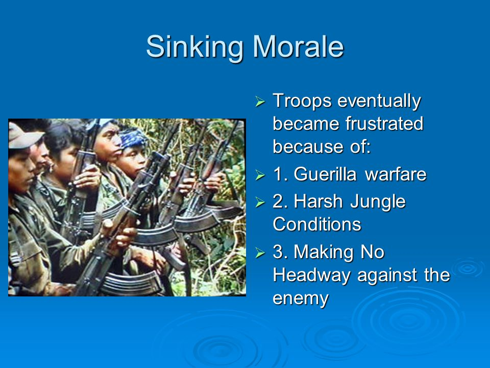 Sinking Morale Troops eventually became frustrated because of: