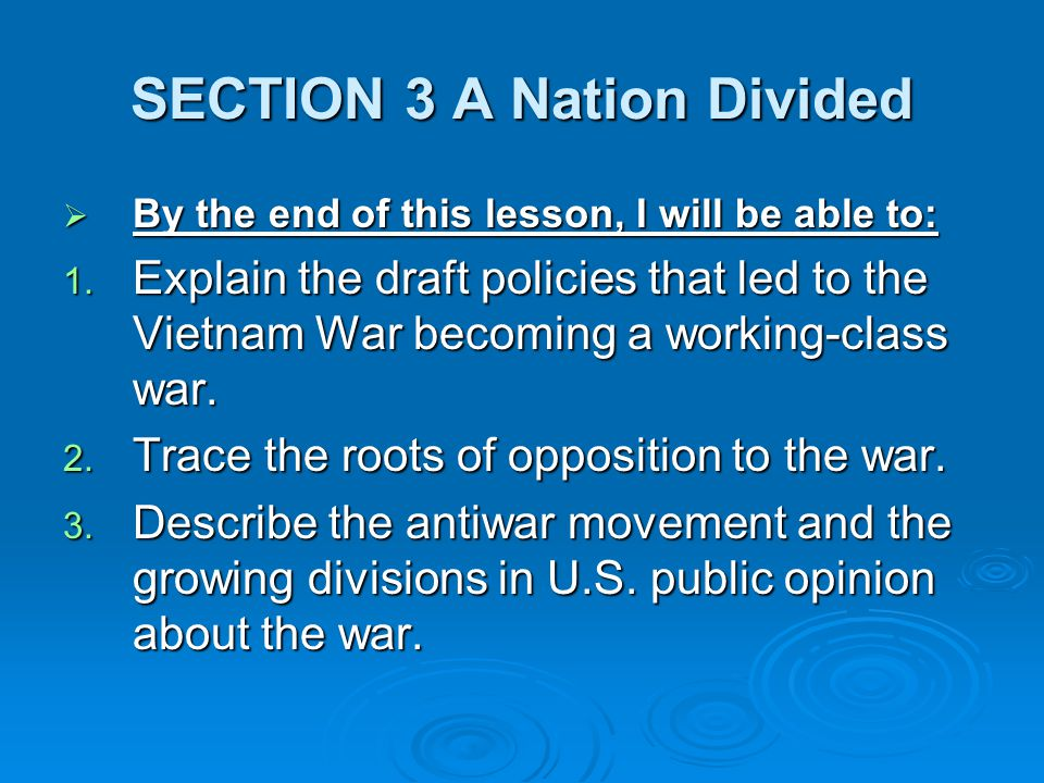 SECTION 3 A Nation Divided