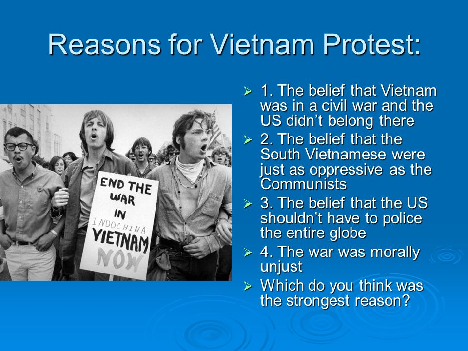 Reasons for Vietnam Protest: