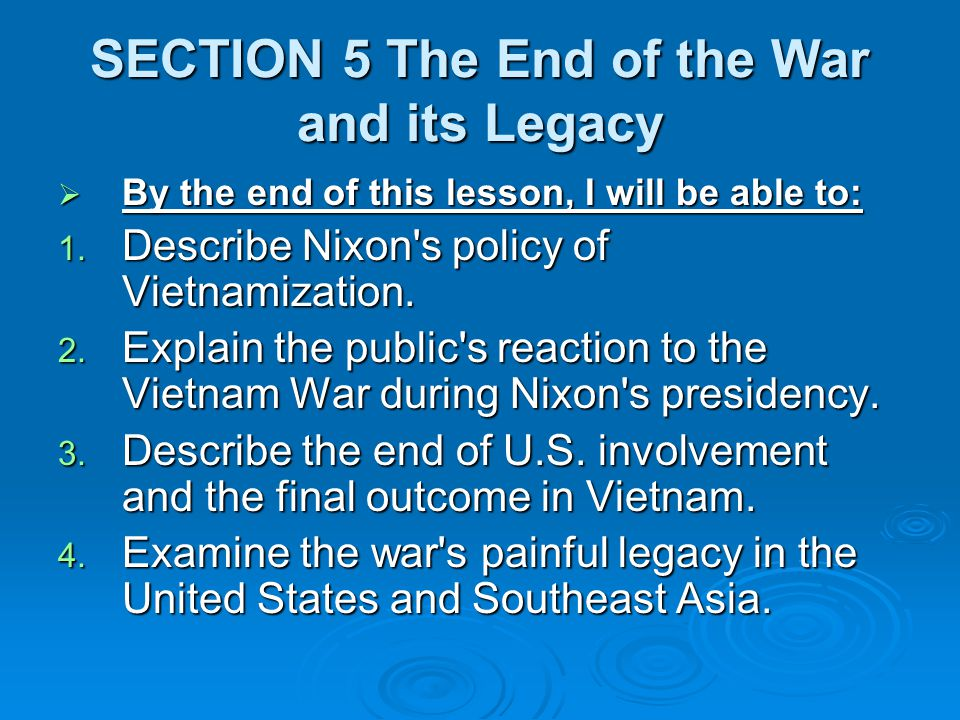SECTION 5 The End of the War and its Legacy