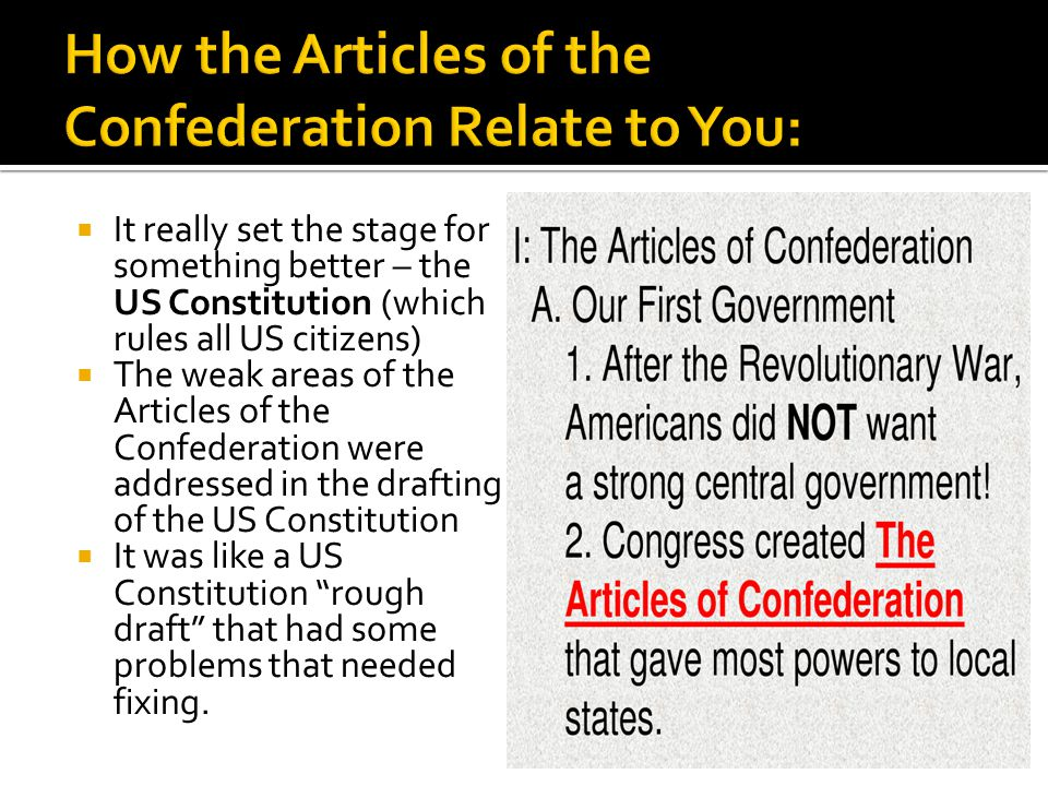 How the Articles of the Confederation Relate to You: