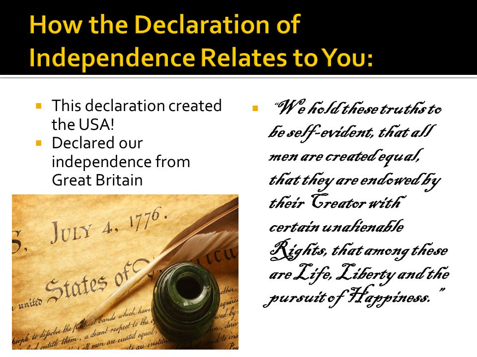 How the Declaration of Independence Relates to You: