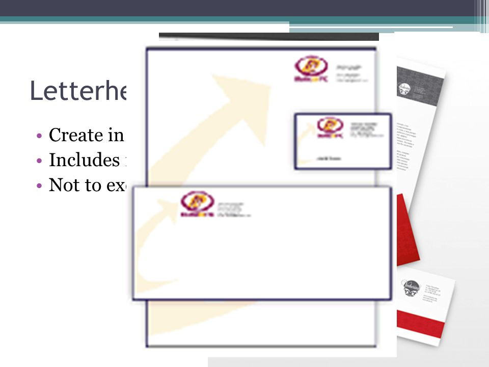 Letterhead Create in a header (Insert tab, Header, Blank)